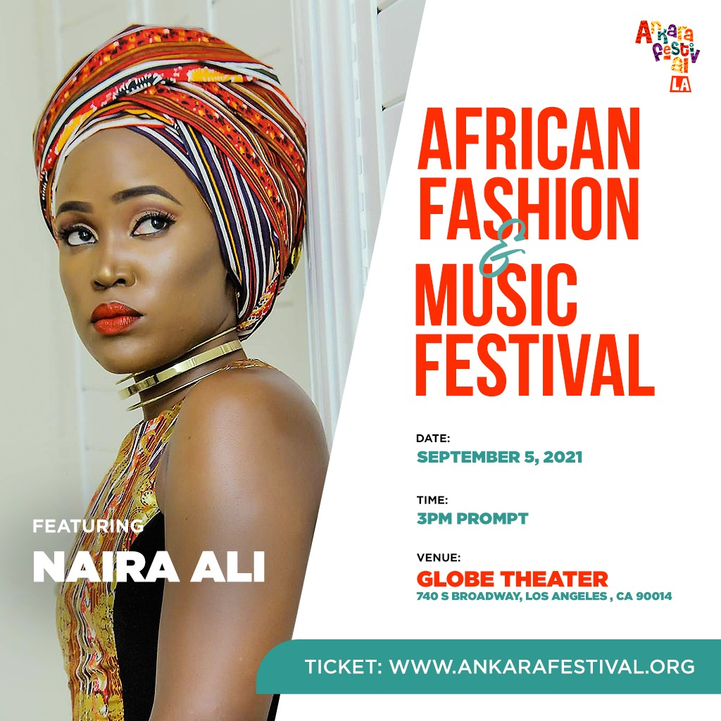 Naira Ali will be performing at Ankara African Fashion and Music Festival in Los Angeles (PHOTO /Courtesy)